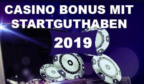 Casino Bonus Mit Startguthaben 2020