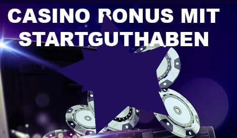 Casino Bonus Mit Startguthaben